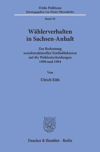 Wählerverhalten in Sachsen-Anhalt: Ulrich Eith