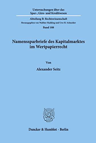 Namenssparbriefe des Kapitalmarktes im Wertpapierrecht: Alexander Seitz