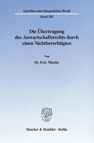 Die Übertragung des Anwartschaftsrechts durch einen Nichtberechtigten: Eric Minthe