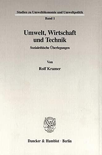 Umwelt, Wirtschaft und Technik: Rolf Kramer