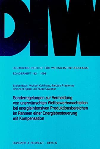 Sonderregelungen zur Vermeidung von unerwünschten Wettbewerbsnachteilen bei energieintensiven ...