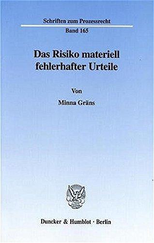 Das Risiko materiell fehlerhafter Urteile.: Minna Gräns