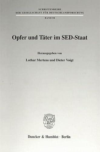 Opfer und Täter im SED-Staat: Lothar Mertens