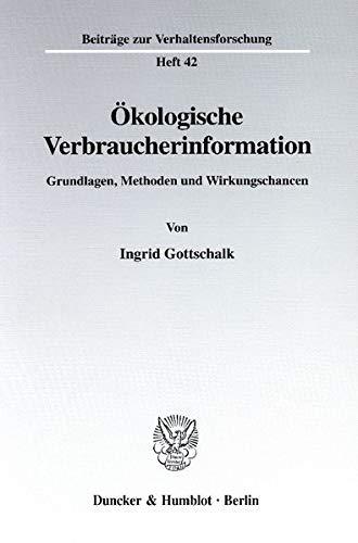 Ökologische Verbraucherinformation.: Ingrid Gottschalk