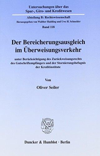 Der Bereicherungsausgleich im Überweisungsverkehr: Oliver Seiler