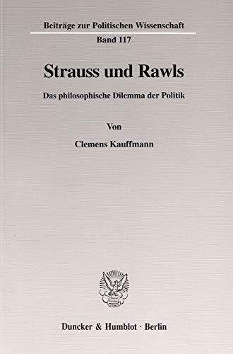 Strauss und Rawls.: Clemens Kauffmann