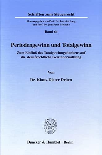 Periodengewinn und Totalgewinn.: Klaus-Dieter Drüen