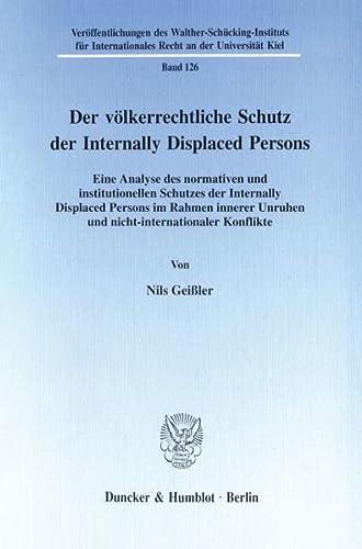 Der völkerrechtliche Schutz der Internally Displaced Persons.: Nils Gei�ler