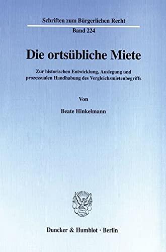 Die ortsübliche Miete.: Beate Hinkelmann