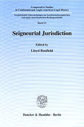 Seigneurial Jurisdiction.: Lloyd Bonfield