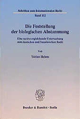 Die Feststellung der biologischen Abstammung: Tobias Helms