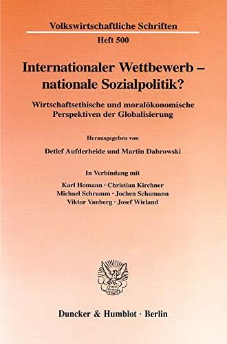 Internationaler Wettbewerb - nationale Sozialpolitik?: Detlef Aufderheide