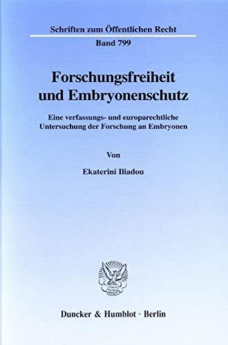 9783428098903: Forschungsfreiheit und Embryonenschutz