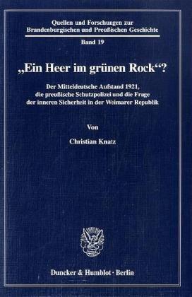"Ein Heer im grünen Rock""?: Christian Knatz"