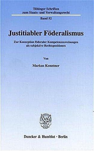 Justitiabler Föderalismus.: Markus Kenntner