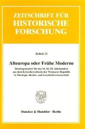 Alteuropa oder Frühe Moderne?: Luise Schorn-Schütte