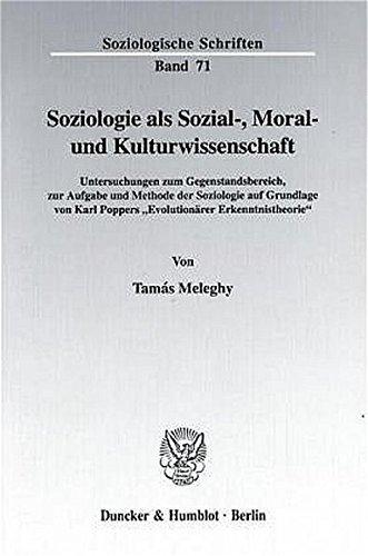 Soziologie als Sozial-, Moral- und Kulturwissenschaft: Tam�s Meleghy