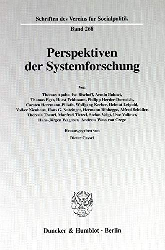9783428099702: Perspektiven der Systemforschung (Schriften des Vereins fur Socialpolitik, Gesellschaft fur Wirtschafts- und Sozialwissenschaften) (German Edition)