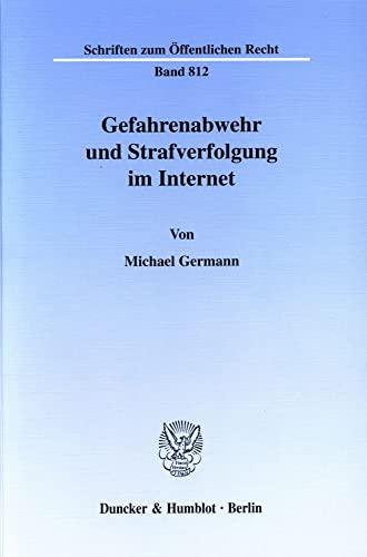 9783428099856: Gefahrenabwehr und Strafverfolgung im Internet