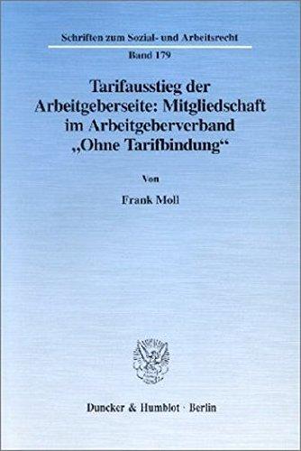 """Tarifausstieg der Arbeitgeberseite: Mitgliedschaft im Arbeitgeberverband """"Ohne Tarifbindung&..."""