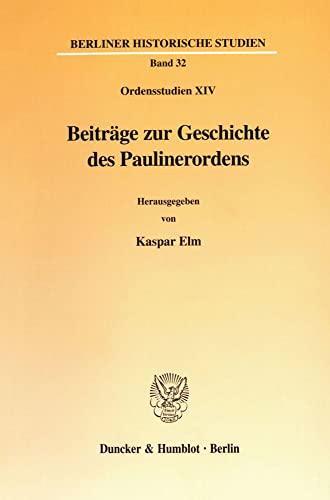 Beiträge zur Geschichte des Paulinerordens: Kaspar Elm