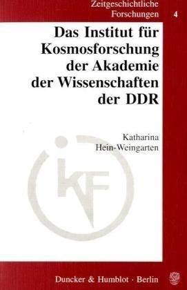 Das Institut für Kosmosforschung der Akademie der Wissenschaften der DDR.: Katharina ...