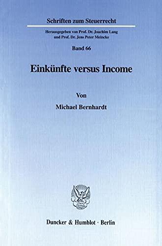 Einkünfte versus Income.: Michael Bernhardt