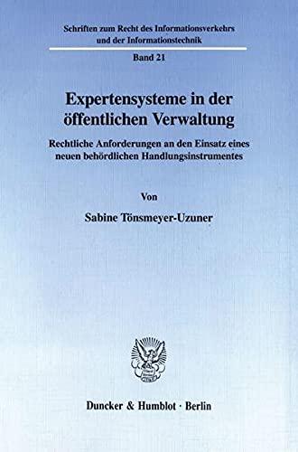 Expertensysteme in der öffentlichen Verwaltung.: Sabine Tönsmeyer-Uzuner