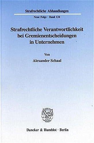 9783428100613: Strafrechtliche Verantwortlichkeit bei Gremienentscheidungen in Unternehmen