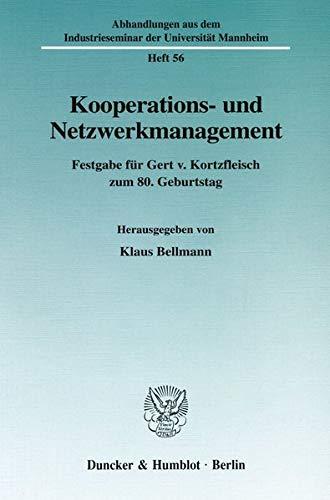 Kooperations- und Netzwerkmanagement.: Klaus Bellmann