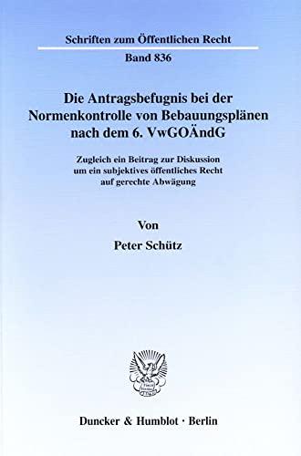 Die Antragsbefugnis bei der Normenkontrolle von Bebauungsplänen nach dem 6. VWGOÄndG: ...