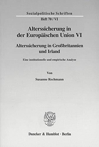 Alterssicherung in der Europäischen Union VI.: Susanne Rechmann