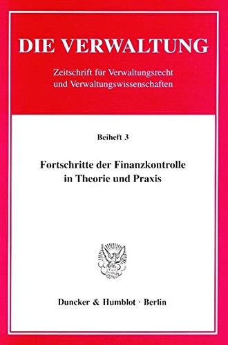 9783428102518: Fortschritte der Finanzkontrolle in Theorie und Praxis: Zum Gedenken an Ernst Heuer