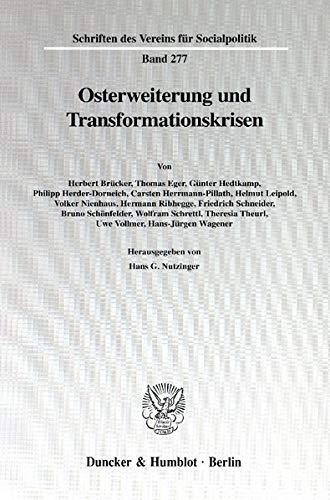 Osterweiterung und Transformationskrisen.: Hans G. Nutzinger