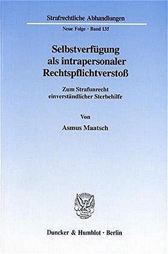 Selbstverfügung als intrapersonaler Rechtspflichtverstoß.: Asmus Maatsch