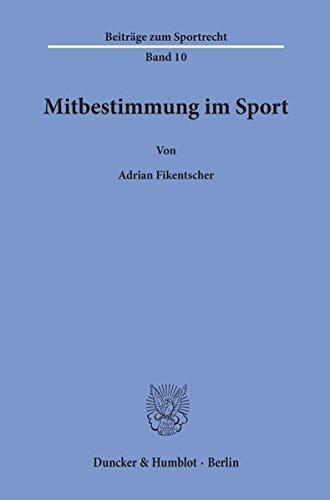 9783428103645: Fikentscher: Mitbestimmung im Sport