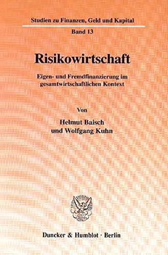 Risikowirtschaft.: Helmut Baisch