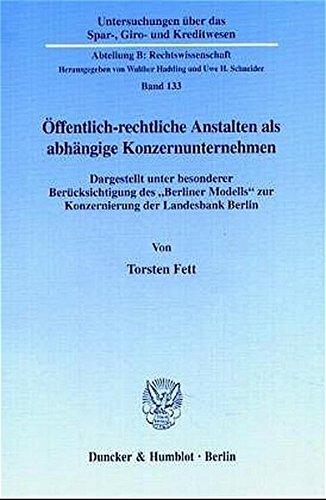 Offentlich-rechtliche Anstalten als abhangige Konzernunternehmen: Dargestellt unter besonderer ...