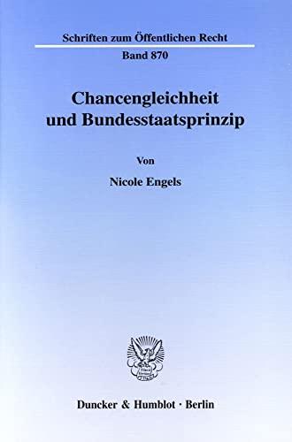 Chancengleichheit und Bundesstaatsprinzip.: Nicole Engels