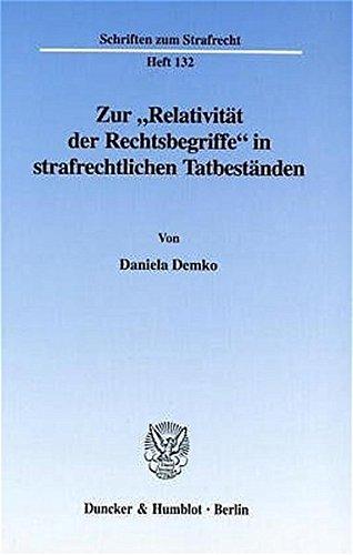 """Zur """"Relativität der Rechtsbegriffe"""" in strafrechtlichen Tatbestände: Daniela ..."""