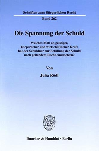 Die Spannung der Schuld: Julia R�dl