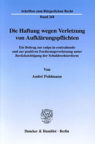 Die Haftung wegen Verletzung von Aufklärungspflichten: Andre Pohlmann