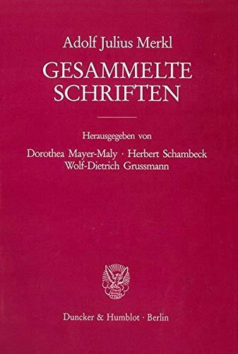Gesammelte Schriften II/2: Adolf Julius Merkl