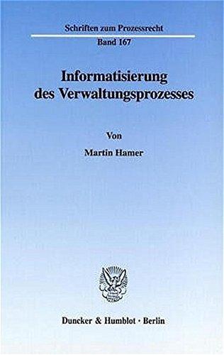 Informatisierung des Verwaltungsprozesses.: Martin Hamer