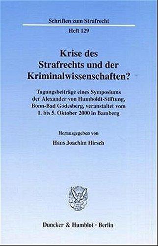 Krise des Strafrechts und der Kriminalwissenschaften?: Hans Joachim Hirsch