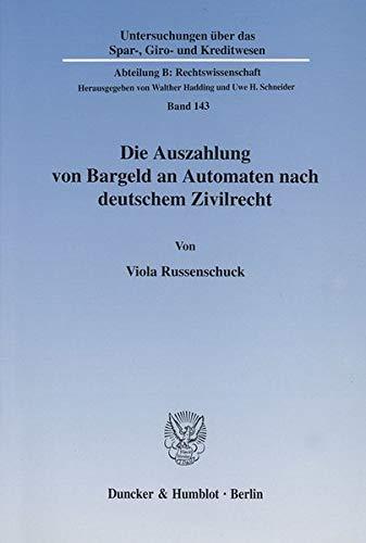 Die Auszahlung von Bargeld an Automaten nach deutschem Zivilrecht.: Viola Russenschuck