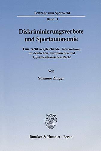 Diskriminierungsverbote und Sportautonomie: Susanne Zinger