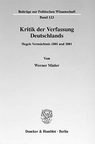 Kritik der Verfassung Deutschlands: Werner M�der