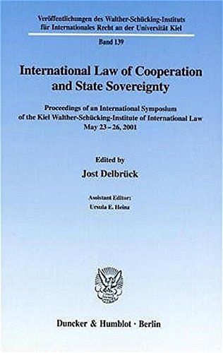 International Law of Cooperation and State Sovereignty.: Jost Delbrück