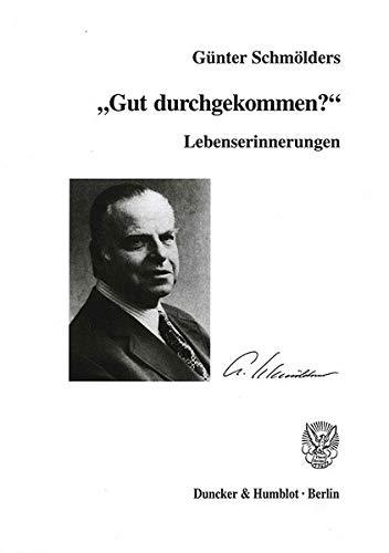 9783428108619: Lebenserinnerungen. ' Gut durchgekommen?'